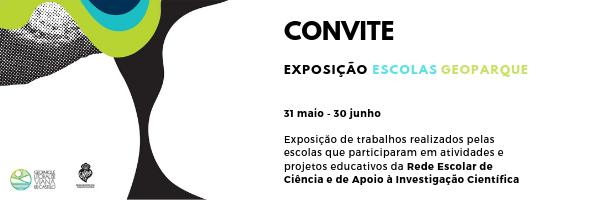Convite EXPOSIÇÃO ESCOLAS GEOPARQUE